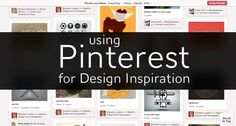 You need to be inspired in order to inspire. Good article on how to use Pinterest.