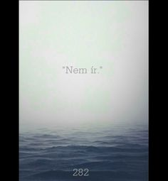 """Nem ír,, Thoughts, Beach, Water, Funny, Outdoor, Gripe Water, Outdoors, The Beach, Beaches"
