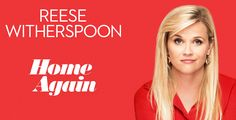 """Reese Witherspoon Comes """"Home Again"""" On Blu-ray & DVD December 12"""