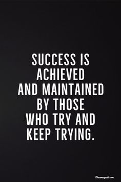 success quotes 38 Motivational Inspirational Quotes for Success in Life 5 Quotes Dream, Motivacional Quotes, Life Quotes Love, Inspiring Quotes About Life, Daily Quotes, Wisdom Quotes, Great Quotes, Quotes To Live By, Keep Trying Quotes