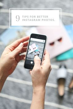 9 effective tips for better instagram photos, and improving iPhone photography.