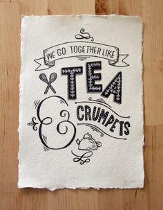 A4 Original Typography Art - We go together like Tea & Crumpets - Hand Lettering / Original Art / Vintage Retro Type / Chalkboard. £28.00, via Etsy.