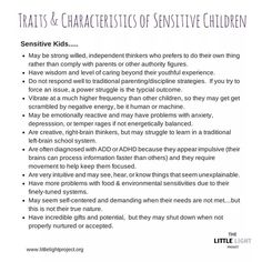 Highly Sensitive People(HSP) are 20% of the population. Here is a checklist of traits and characteristics of sensitive children.