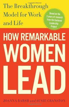 Bestseller Books Online How Remarkable Women Lead: The Breakthrough Model for Work and Life Joanna Barsh, Susie Cranston, Geoffrey Lewis $10.2