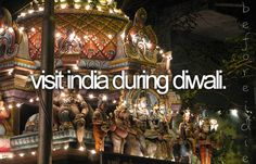 Would love to go to India