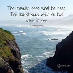 """The traveler sees what he sees. The tourist sees what he has come to see"" :) #TravelTuesday #Smile #OurLife"