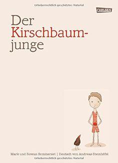 Der Kirschbaumjunge von Mark Sommerset http://www.amazon.de/dp/3551518173/ref=cm_sw_r_pi_dp_qEupvb0A1S4K9