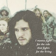 "Game of Thrones - John Snow ""I wanna fight for the side that fights for the living"""