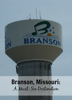 Branson, Missouri a must-see destination