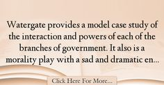 Bob Woodward Quotes About Government - 30671