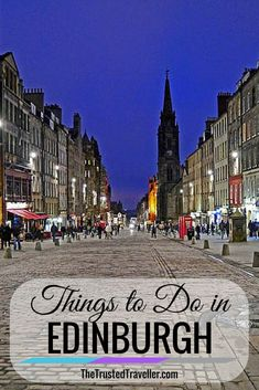 Things to Do in Edinburgh, Scotland - The Trusted Traveller