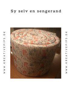 Sy selv en fin sengerand Ottoman, Decorative Boxes, Sewing, Diy, Furniture, Home Decor, Creative, Dressmaking, Bricolage