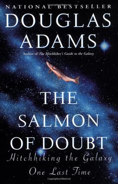 The Salmon of Doubt: Douglas Adams: 9780345460950: Amazon.com: Books