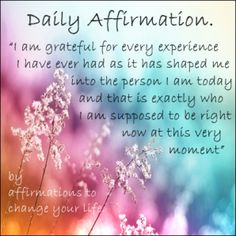 Affirmations to change your life Louise Hay Affirmations, Morning Affirmations, Daily Affirmations, Attitude Of Gratitude, Gratitude Quotes, Affirmation Quotes, Gratitude Ideas, Positive Thoughts, Positive Quotes
