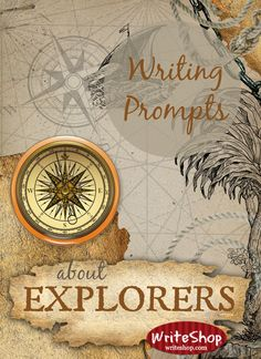 Writing prompts about explorers will draw your children into the exciting adventures of Cabot, Balboa, de Leon, and Cartier during the Age of Exploration.