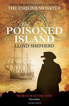 The Poisoned Island by Lloyd Shepherd http://www.amazon.co.uk/dp/1471100340/ref=cm_sw_r_pi_dp_uSvXub1JWJ05W
