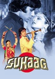 Suhaag is a 1979 Indian Hindi drama film directed by Manmohan Desai. A box office success, the film became the highest earning film of 1979. The movie stars Amitabh Bachchan, Shashi Kapoor, Rekha.