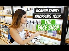 THE FACE SHOP SHOPPING TOUR | Recommendations + Inside K-Beauty Store - YouTube