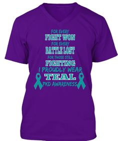 For Every Fight Won For Every Battle Lost For Those Still Fighting I Proudly Wear Teal Pkd Awareness Team Purple T-Shirt Front