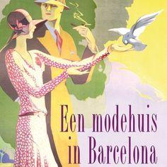 Een modehuis in Barcelona | Núria Pradas Andreu: 'Een modehuis in Barcelona' van Nuria Pradas is een meeslepend liefdesverhaal, gebaseerd…