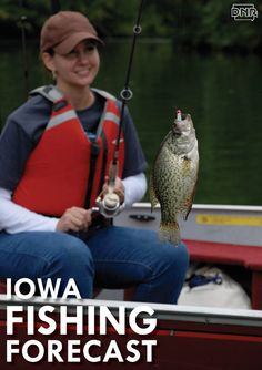 Check out the best of Iowa's renovated lakes and fisheries with our fishing forecast from DNR biologists | Iowa Outdoors magazine