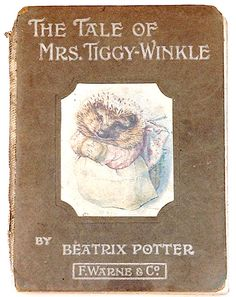 October 1905The Tale of Mrs Tiggy-Winkle first edition cover - The Tale of Mrs. Tiggy-Winkle - Wikipedia, the free encyclopedia