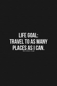 Hplyrikz: clear your mind here travel the world quotes, life goals list, life Life Quotes Love, Quotes To Live By, Me Quotes, Motivational Quotes, Inspirational Quotes, Positive Quotes, The Words, Best Travel Quotes, Travel The World Quotes