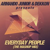 Armando Junior & Dekkon - Everyday People by Sugar Factory Records on SoundCloud