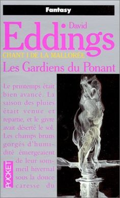 Chant 1 de la Mallorée : Les Gardiens du Ponant de David Eddings, http://www.amazon.fr/dp/2266051075/ref=cm_sw_r_pi_dp_FS15qb1PQPTP4