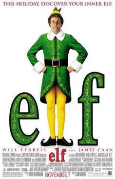 ELF (2003): After inadvertently wreaking havoc on the elf community due to his ungainly size, a man raised as an elf at the North Pole is sent to the U.S. in search of his true identity.