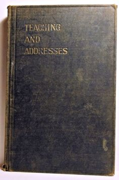Teaching & Addresses (Christian Science) Edward A. Kimball 1917 Scarce! Science Boards, Religious Books, Rose City, Religion, Christian, Teaching, Christians, Learning, Religious Education