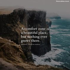 https://quotesstory.com/inspirational-quotes/a-comfort-zone-is-a-beautiful-place-but-nothing-ever-grows-there/ #InspirationalQuotes