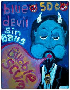 BLUE DEVIL SIN BALLS acrylic on canvas Gregory McLaughlin $75.00 + shipping