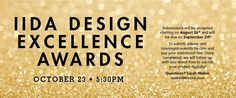 Project #submission #deadline for the #iidaor IIDA Oregon Chapter's Design Excellence Awards is 9.24.2014  #iidaor_2014DEA #designAwards