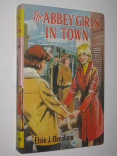 The Abbey Girls in Town by ELSIE J OXENHAM - 1968 Hardcover
