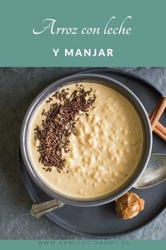 Arroz con leche y manjar Chilean Desserts, Chilean Recipes, Bbq Pitmasters, Mexican Dinner Recipes, Mexican Food Recipes, Chocolate Chip Recipes, 30 Minute Meals, Latin Food, Food Inspiration