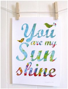 "Alternative lyrics to ""You Are My Sunshine"" -- so much more loving and kind!"