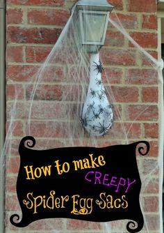 for an easy DIY outdoor Halloween decoration? Check out how to easily make a Creepy Spider Egg Sac.Looking for an easy DIY outdoor Halloween decoration? Check out how to easily make a Creepy Spider Egg Sac. Noche Halloween, Entree Halloween, Diy Halloween Spider, Homemade Halloween Decorations, Fairy Halloween Costumes, Halloween Tutorial, Halloween Party Supplies, Creepy Halloween, Halloween Projects