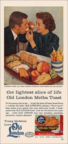 Old London Melba Toast Ad, circa 1960. #vintage #1960s #food #ads