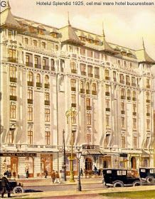 Once Upon A Time in Bucharest: Hotel Splendid Bucharest Romania, Commercial Architecture, Modernism, Once Upon A Time, 1950s, Street View, Hotels, Memories, Park