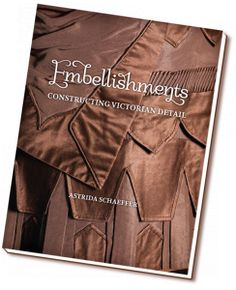 Embellishments, by Astrida Schaeffer - I WANT THIS BOOK!