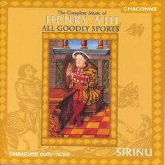 Henry VIII (King Of England): Complete Music Of Henry VIII (The) Sirinu   Format: MP3 Music, http://www.amazon.com/dp/B00118EQ2I/ref=cm_sw_r_pi_dp_Re0Wqb0NWRWZ9