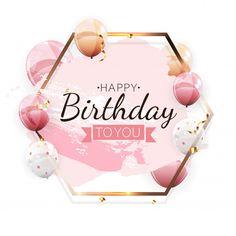 Happy Birthday Logo, Happy Birthday Balloon Banner, Happy Birthday Wishes Images, Happy Birthday Wallpaper, Happy Birthday Celebration, Happy Birthday Girls, Happy Birthday Pictures, Happy Birthday Greetings, Birthday Invitation Background