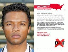 Slavery has a face. Meet Guillermo. enditmovement. com