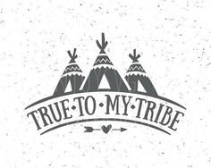 True To My Tribe SVG file True To My Tribe SVG Tribal svg file