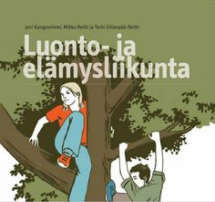 Luonto- ja elämysliikunta. Outdoor Education, Physical Education, Group Activities, Activities For Kids, Early Childhood Education, Environmental Science, Nature Animals, Outdoor Play, Occupational Therapy