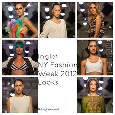 Inglot Runway Recap  Makeup looks from NYFW!