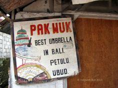 Pak Wuk - Best Umbrella in Bali - Petulu - Ubud. Unfortunately I was unable to see Pak Wuk's best umbrellas when I passed by his shop. It was closed. #tedung #umbrellas #Bali