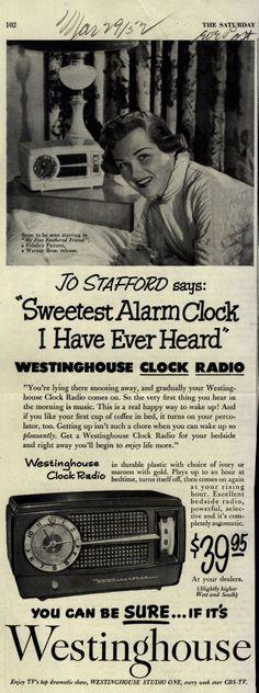 "Westinghouse Electric Corporation's Clock Radio – Jo Stafford says: ""Sweetest Alarm Clock I Have Ever Heard"" Westinghouse Clock Radio (1952)"