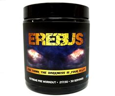 Erebus is a pre workout like no other. Erebus is not for beginners or intermediates. Erebus is for the most hardcore of hardcore. For a limited time, Buy 2 or More Erebus for only EACH! Pre Workout Supplement